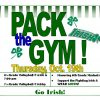 Thurs. PACK the GYM Night