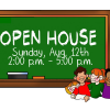 Open House:  August 12th