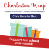 Charleston Wrap – ON LINE ORDERING Open!