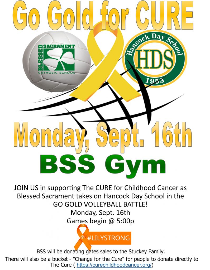 Go Gold for the CURE! Monday, Sept. 16th, games begin at 5:00 p.m., BSS Gym