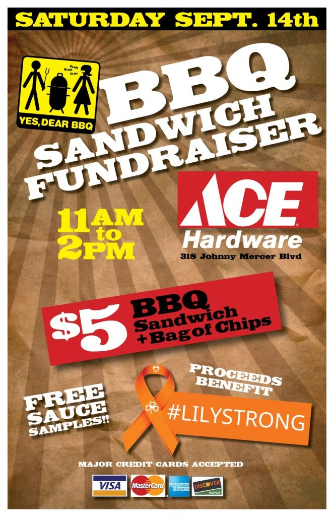 BBQ Sandwich Fundraiser, Sat. Sept. 14th, 11a-2p, ACE Hardware, Wilmington Island, #lilystrong