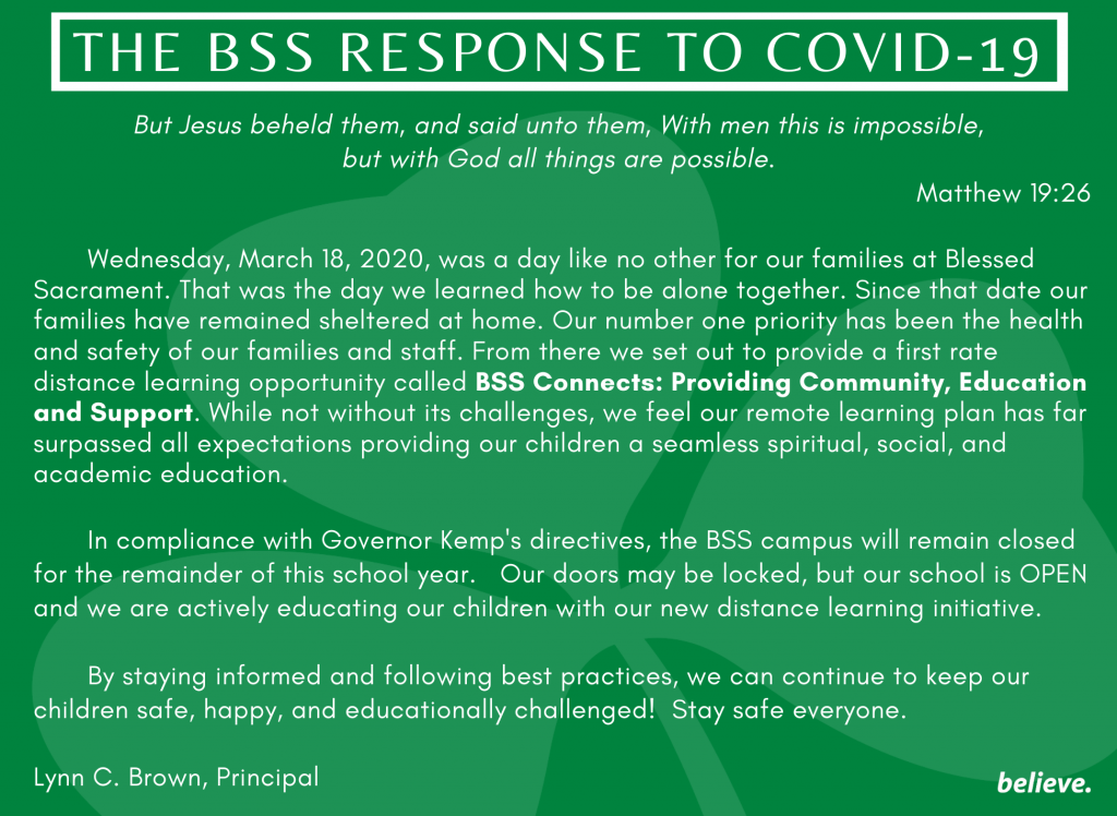 In compliance with Governor Kemp's directives, our campus will remain CLOSED for the remainder of the school year.   Our doors may be locked, but our school is OPEN and we are actively educating our children with our new distance learning initiative, BSS CONNECTS; Providing Community, Education and Support