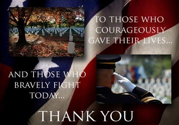 THANK YOU to those who courageously gave their lives...freedom is not free.