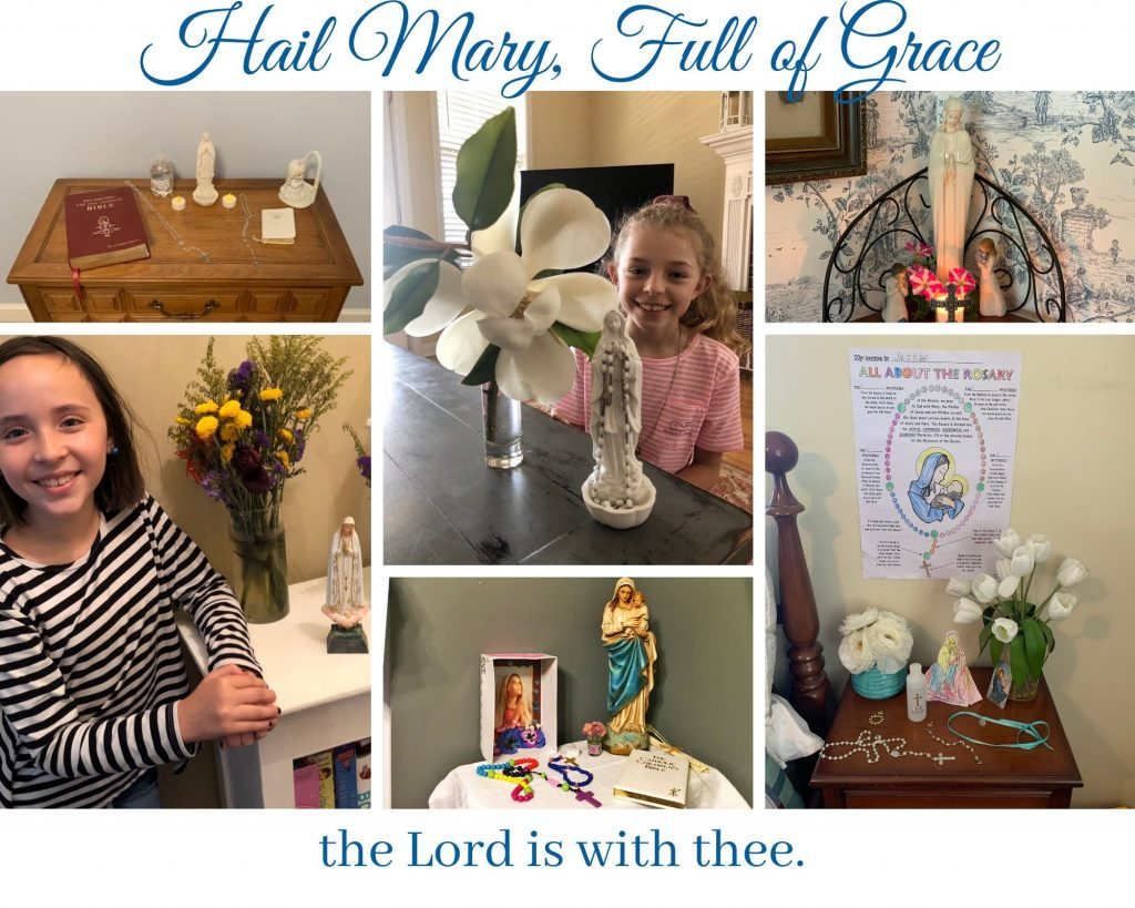 Thank you to all who have shared pictures of their celebration altars for our Blessed Mother Mary.   May is a month reserved for the celebration of all mothers, but especially for Mary, the Mother of God, the blessed virgin who, without sin, brought Jesus into the world.
