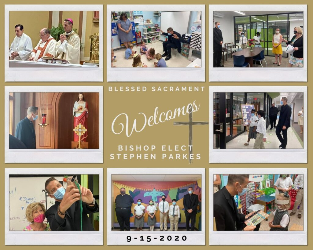 This morning Bishop Elect Stephen Parkes came to visit Blessed Sacrament.